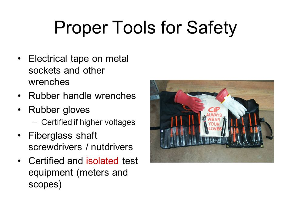 Proper Tools for Safety