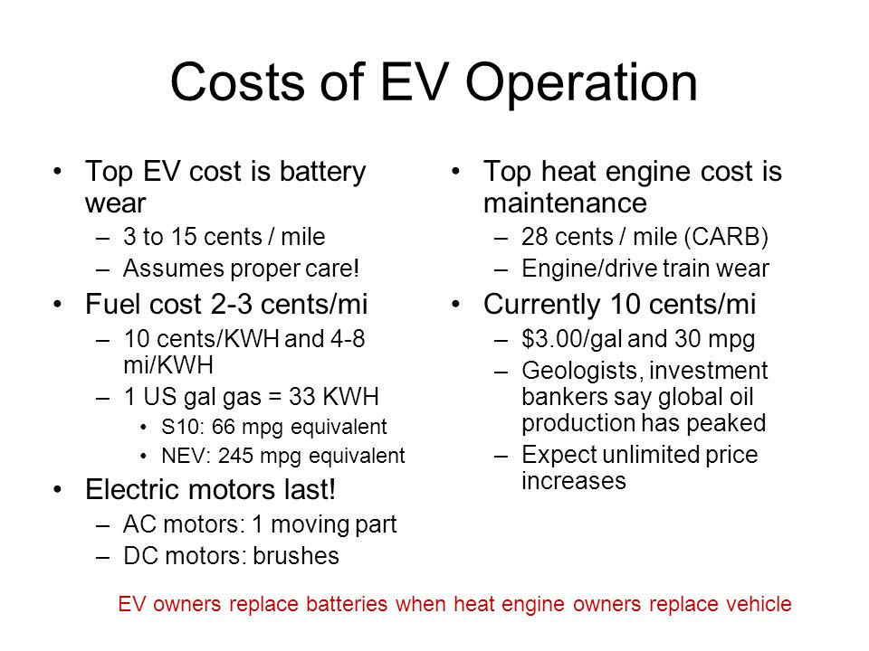 Costs of EV Operation Top EV cost is battery wear