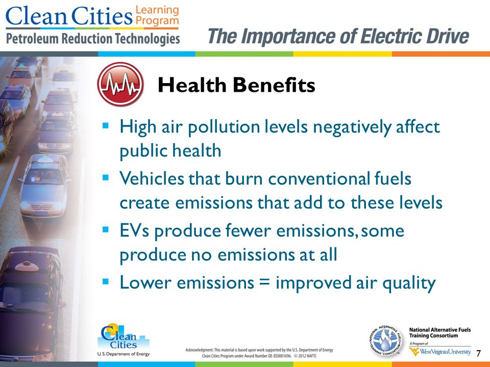 Health Benefits High air pollution levels negatively affect public health.