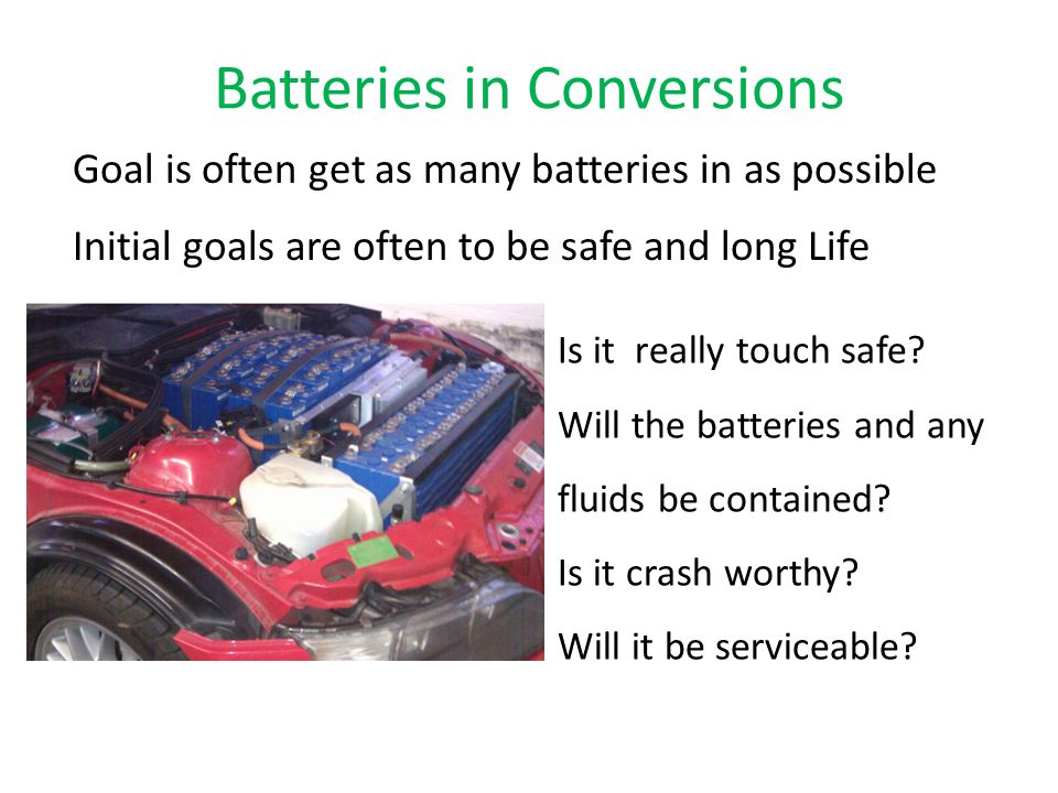 Batteries in Conversions