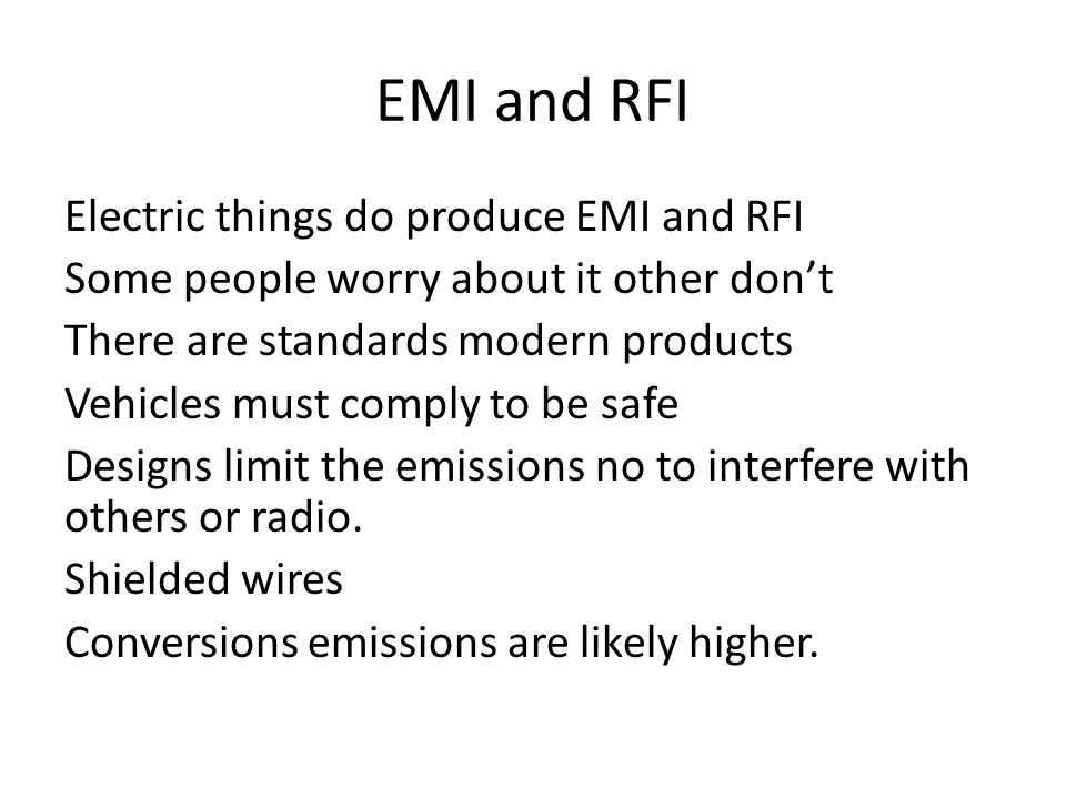 EMI and RFI