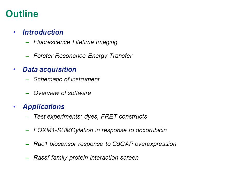 Outline Introduction Data acquisition Applications