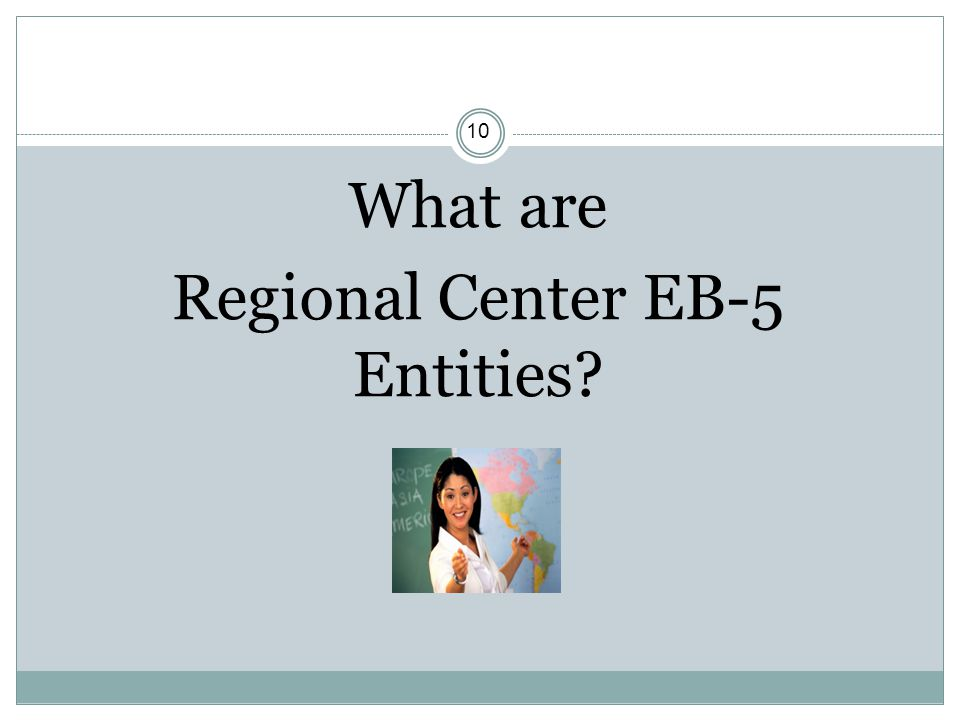 What are Regional Center EB-5 Entities
