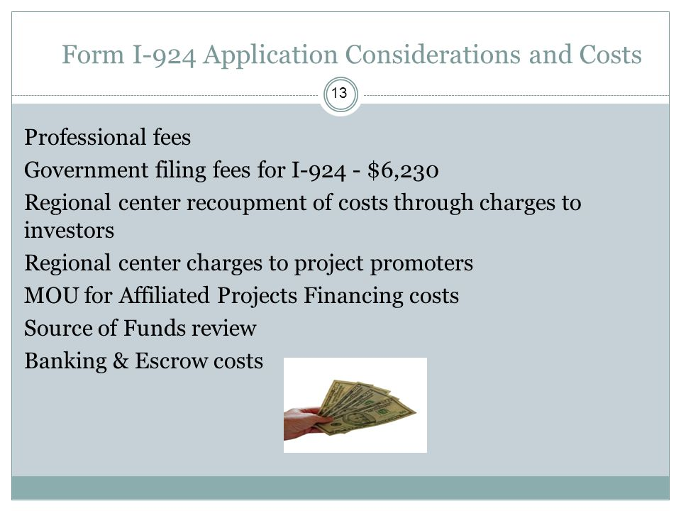 Form I-924 Application Considerations and Costs