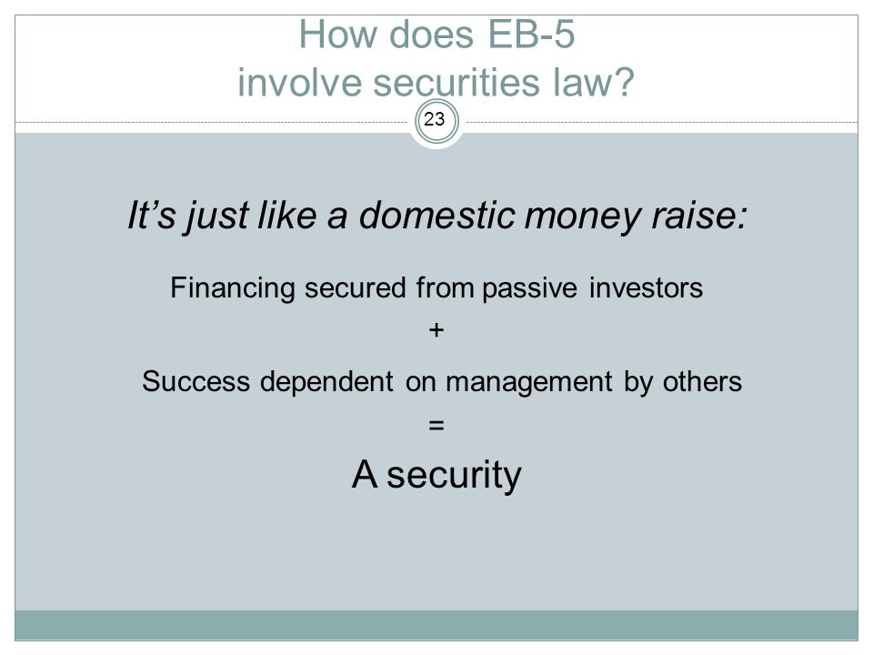 How does EB-5 involve securities law