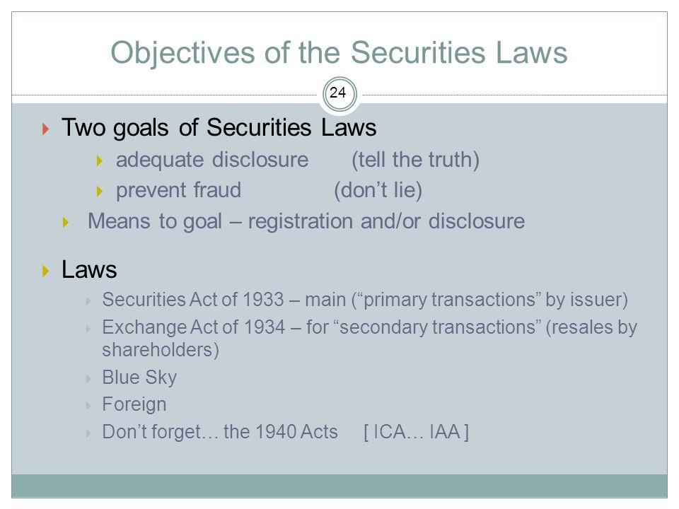 Objectives of the Securities Laws