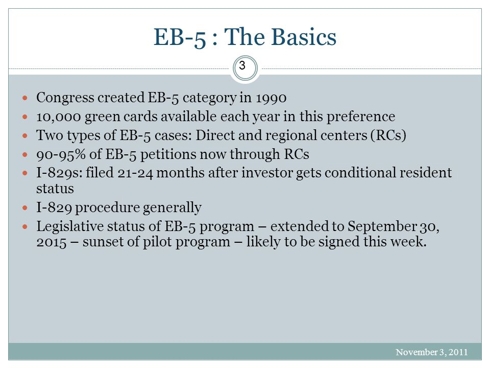 EB-5 : The Basics Congress created EB-5 category in 1990