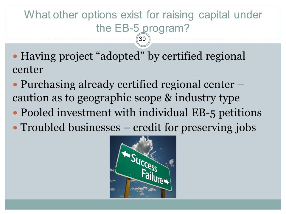 What other options exist for raising capital under the EB-5 program