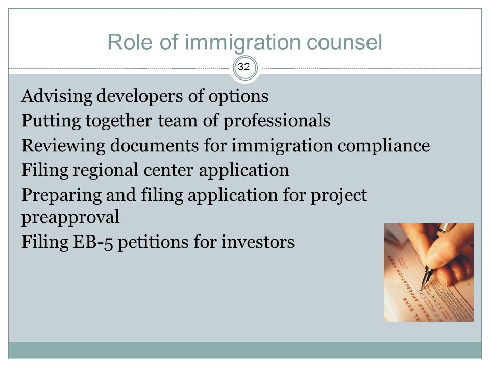 Role of immigration counsel
