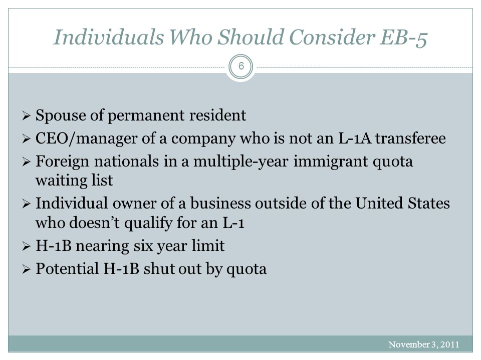 Individuals Who Should Consider EB-5