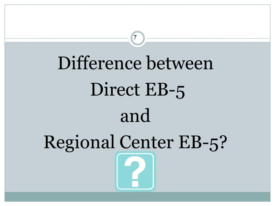Difference between Direct EB-5 and Regional Center EB-5