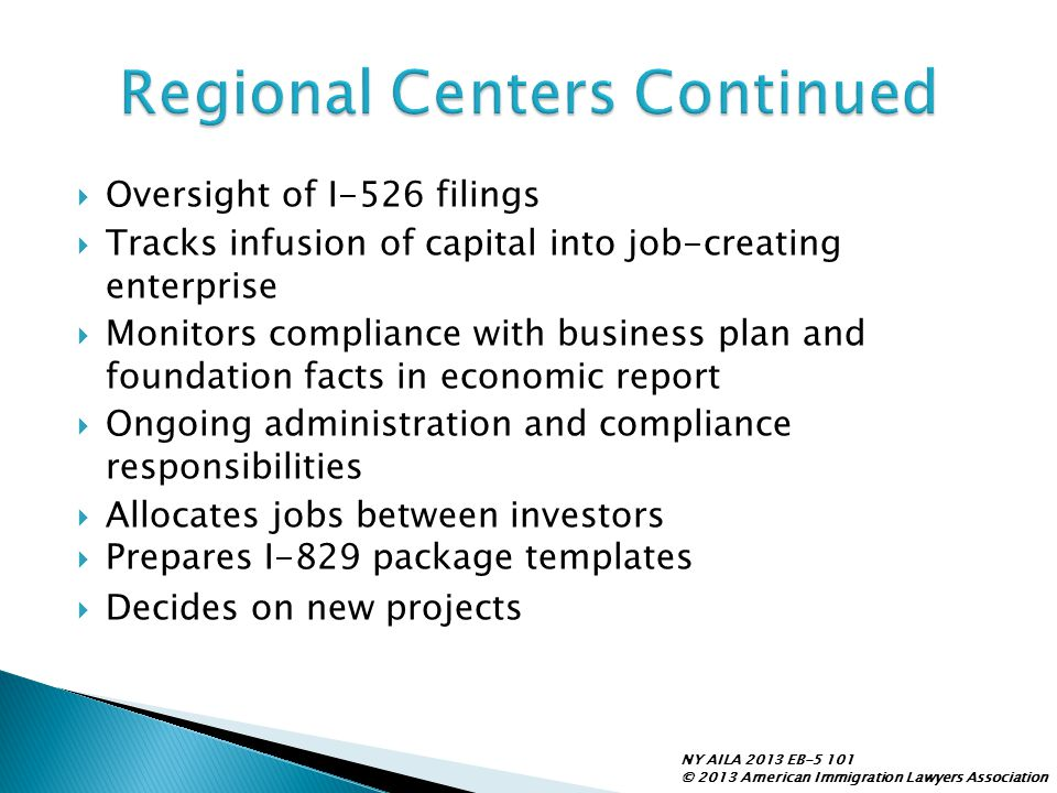 Regional Centers Continued
