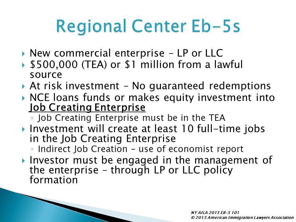Regional Center Eb-5s New commercial enterprise – LP or LLC
