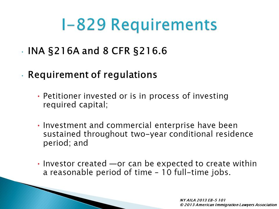 I-829 Requirements INA §216A and 8 CFR §216.6
