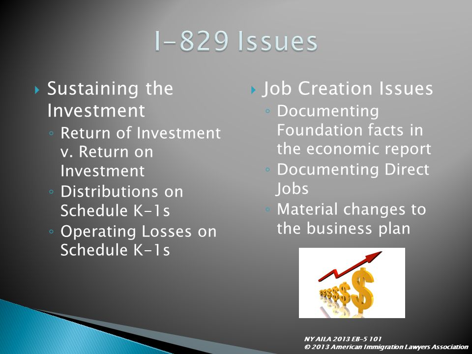 I-829 Issues Sustaining the Investment Job Creation Issues