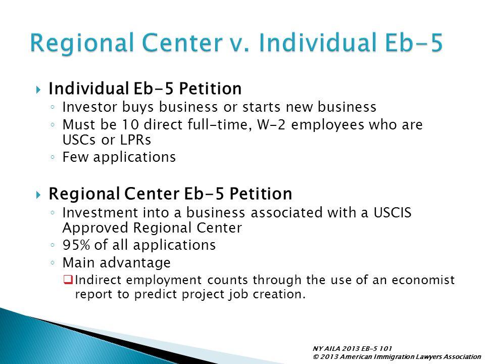 Regional Center v. Individual Eb-5