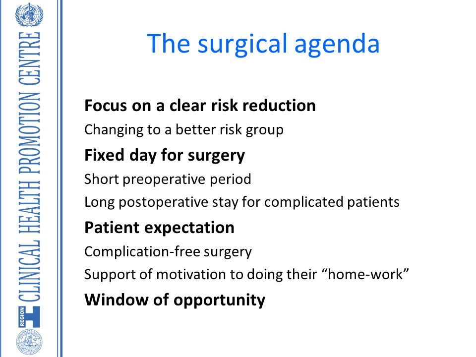 The surgical agenda Focus on a clear risk reduction