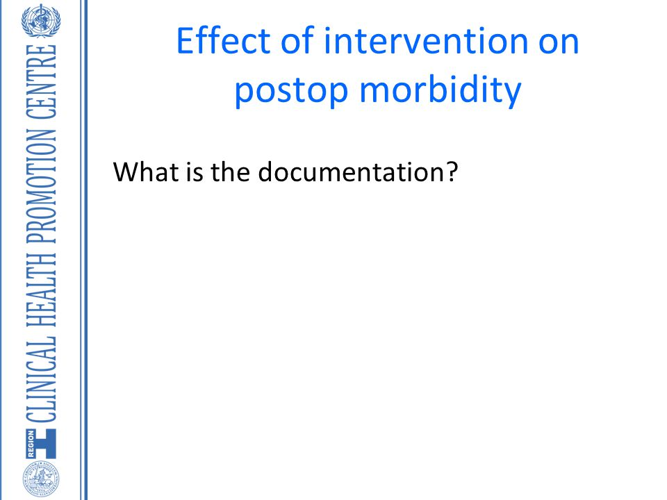 Effect of intervention on postop morbidity