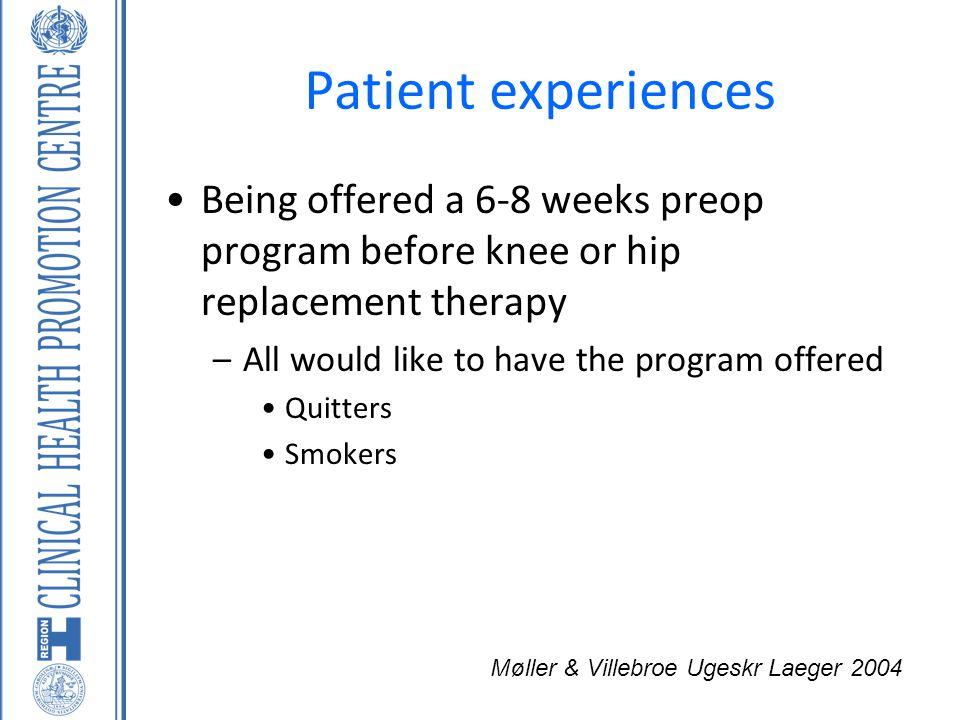 Patient experiences Being offered a 6-8 weeks preop program before knee or hip replacement therapy.