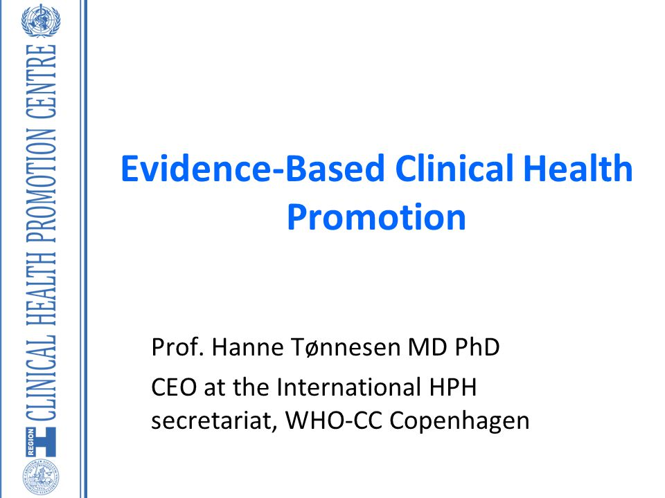 Evidence-Based Clinical Health Promotion