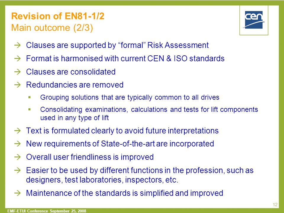 Revision of EN81-1/2 Main outcome (2/3)