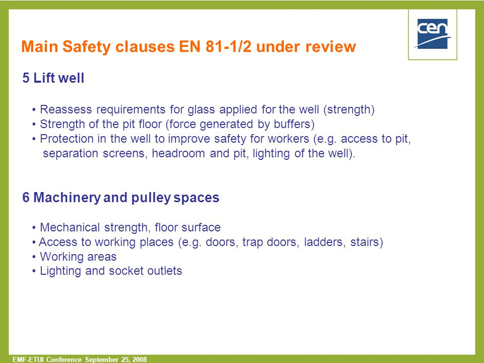 Main Safety clauses EN 81-1/2 under review