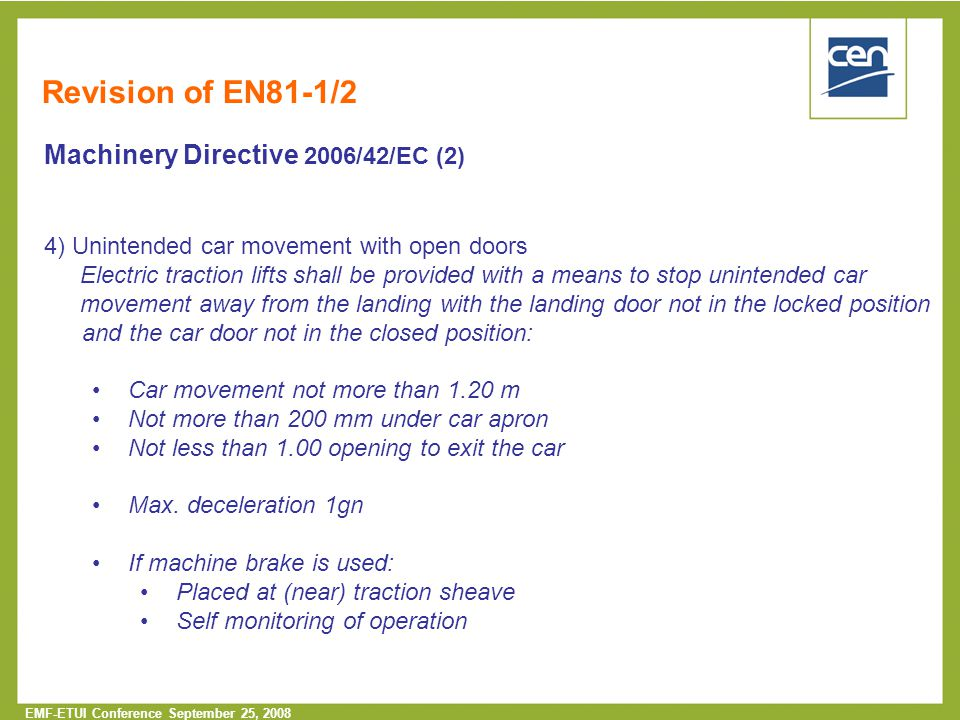 Revision of EN81-1/2 Machinery Directive 2006/42/EC (2)