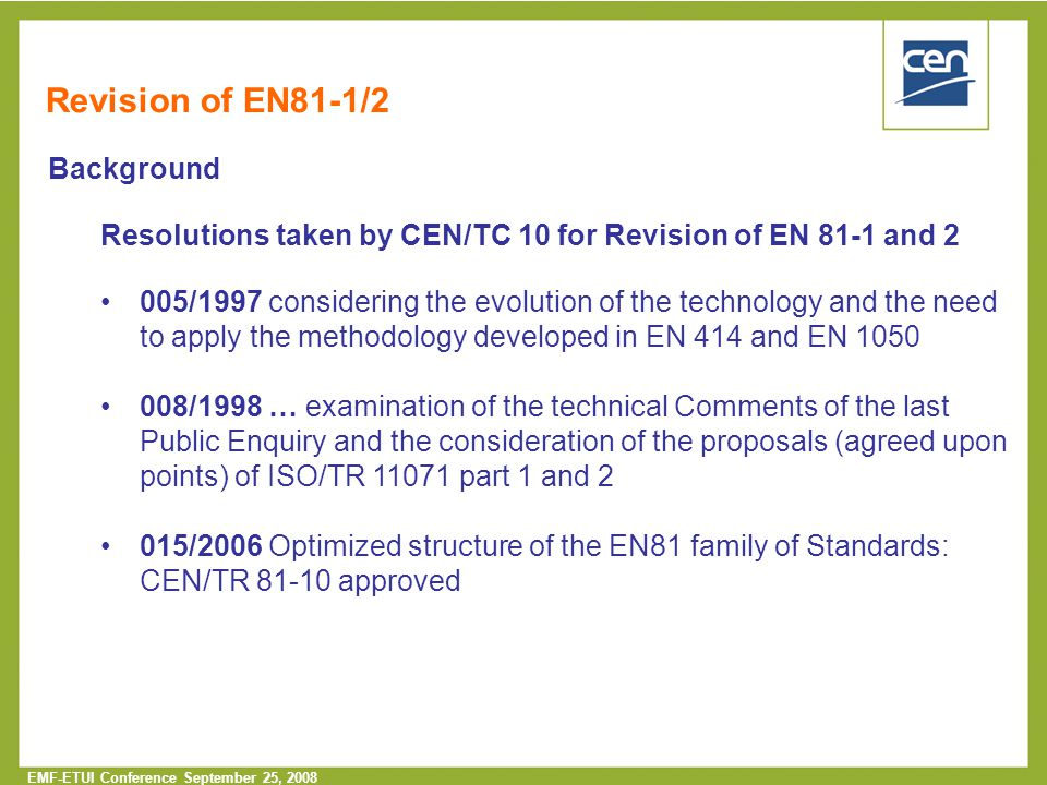 Revision of EN81-1/2 Background