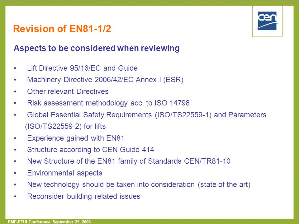 Revision of EN81-1/2 Aspects to be considered when reviewing