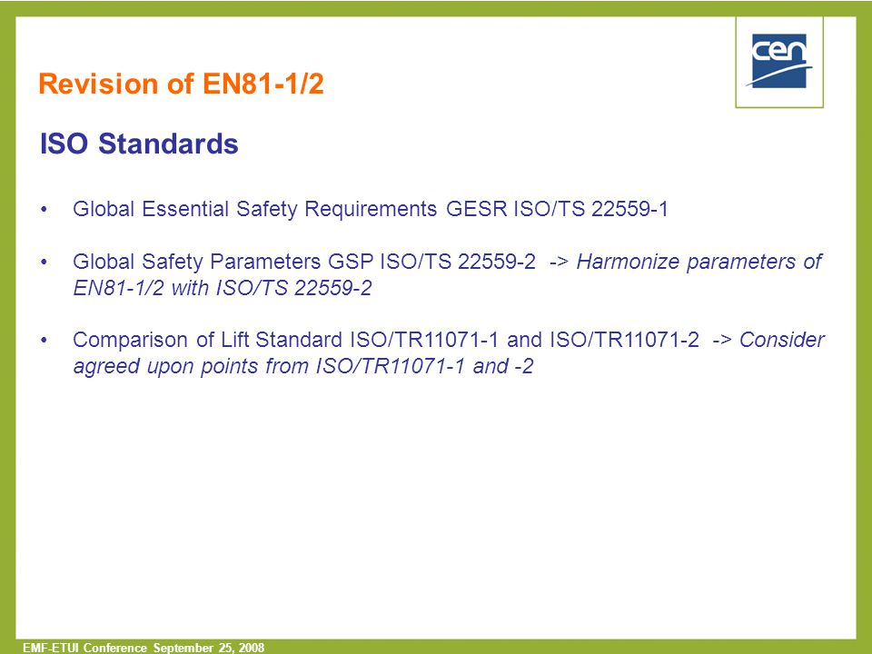 Revision of EN81-1/2 ISO Standards