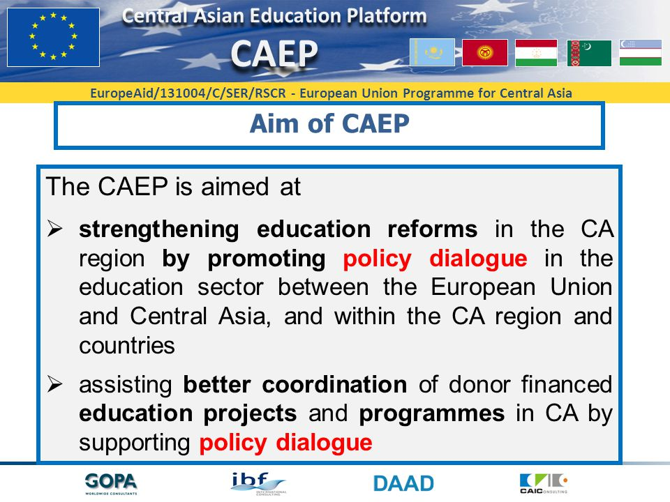 Aim of CAEP The CAEP is aimed at