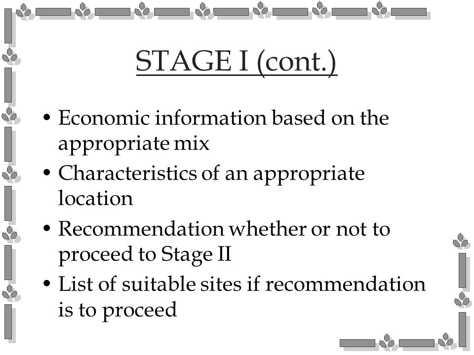 STAGE I (cont.) Economic information based on the appropriate mix