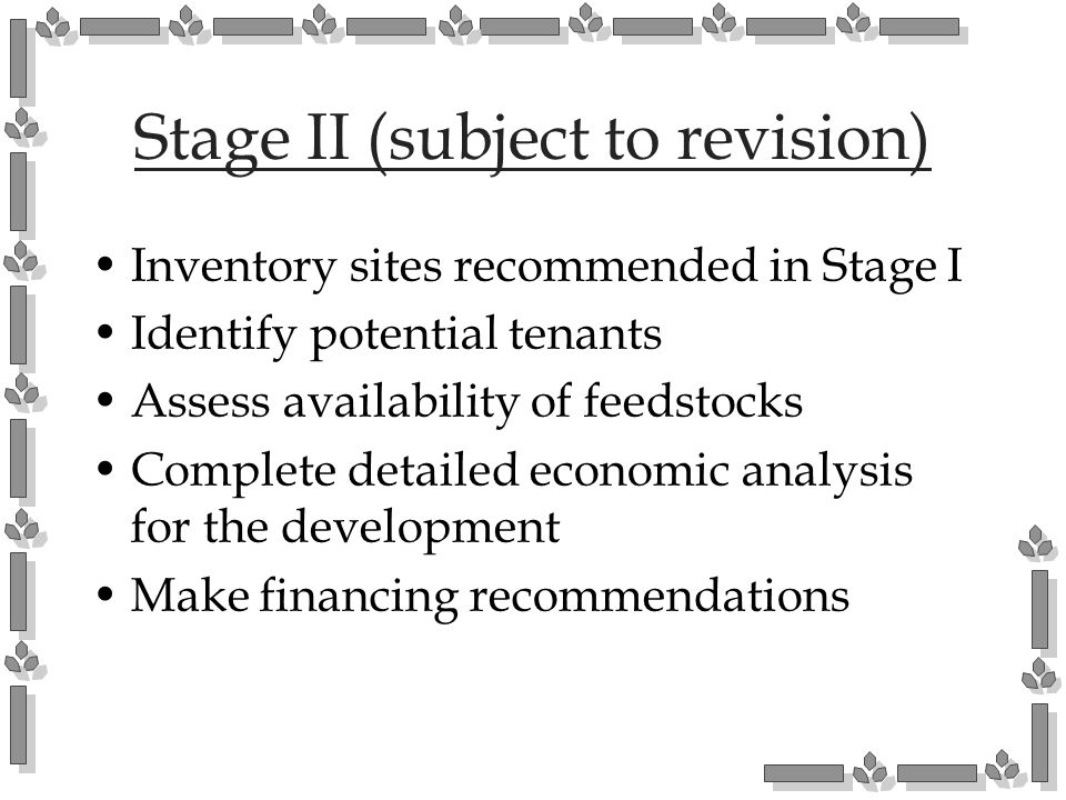 Stage II (subject to revision)
