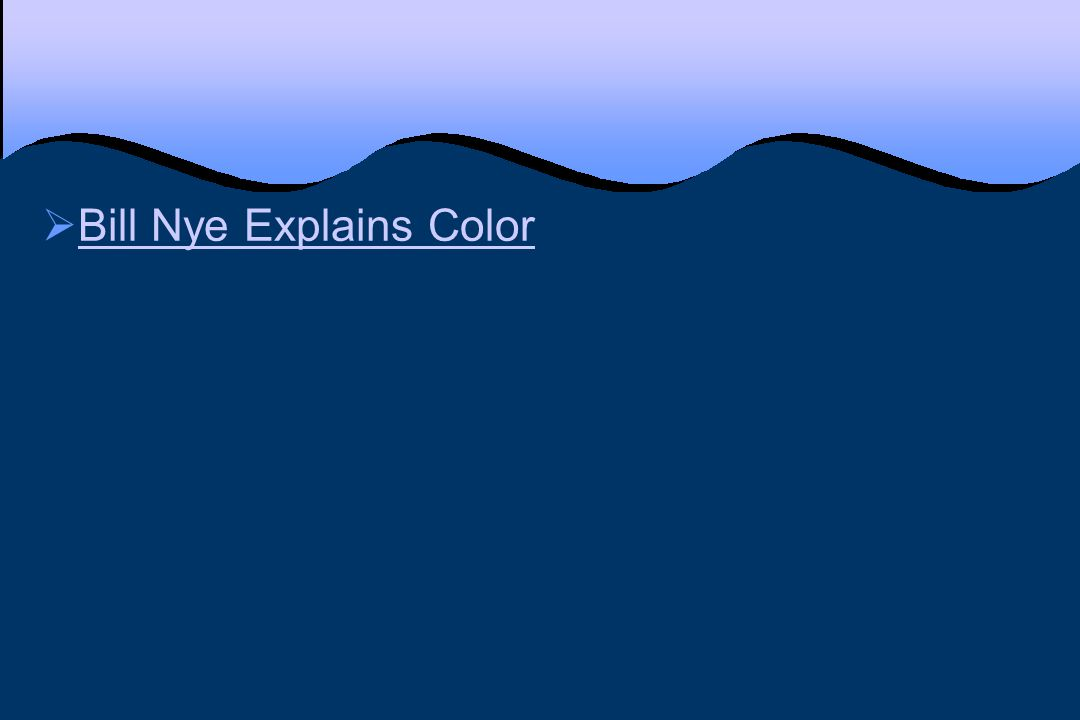 Bill Nye Explains Color