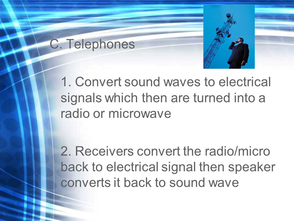 C. Telephones 1.