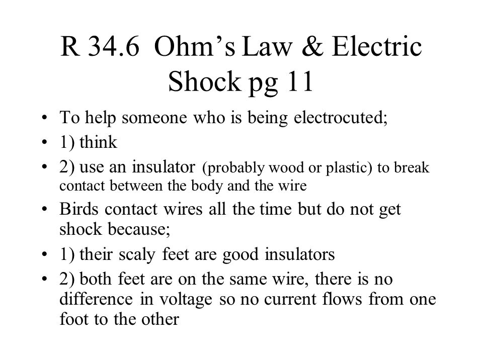 R 34.6 Ohm's Law & Electric Shock pg 11