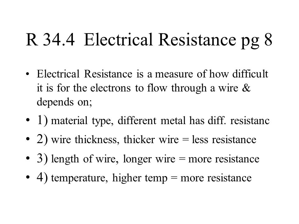 R 34.4 Electrical Resistance pg 8