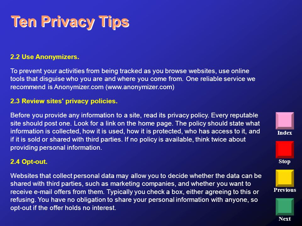 Ten Privacy Tips 2.2 Use Anonymizers.