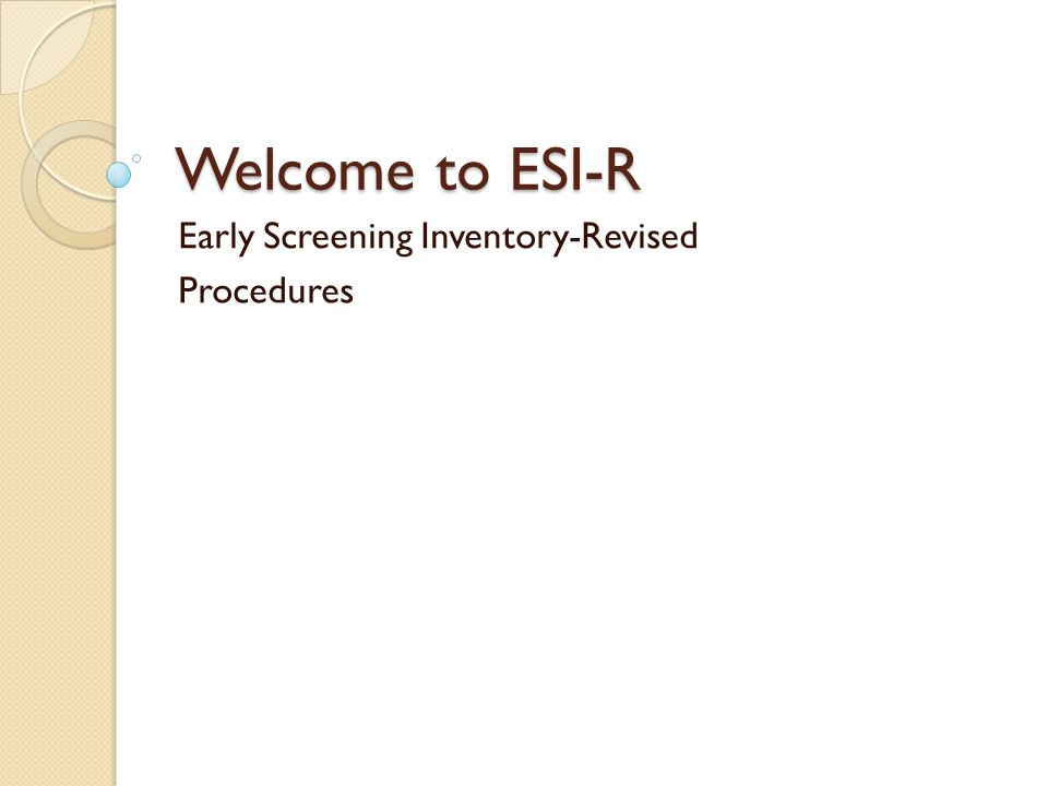 Early Screening Inventory-Revised Procedures