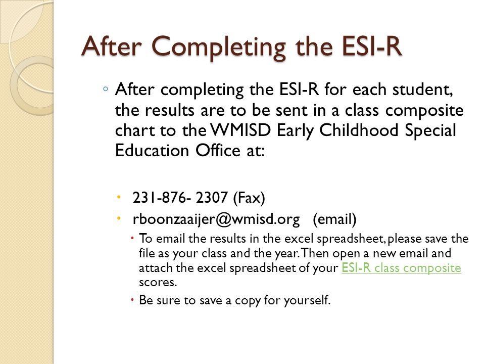 After Completing the ESI-R