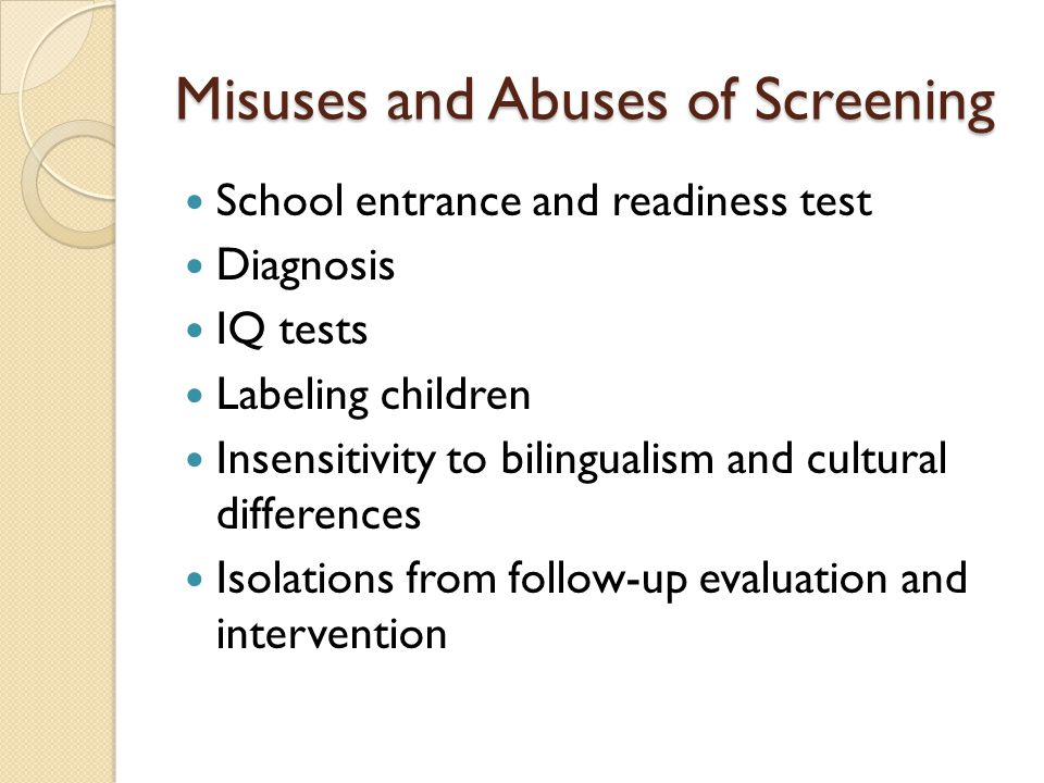 Misuses and Abuses of Screening