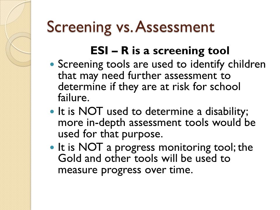 Screening vs. Assessment