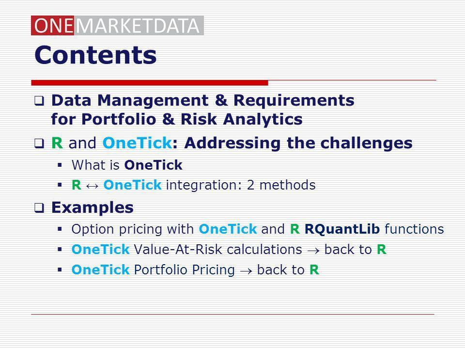 Contents Data Management & Requirements for Portfolio & Risk Analytics
