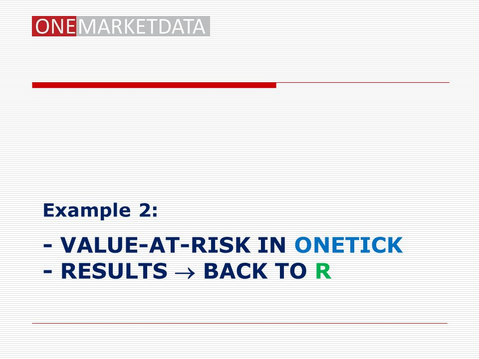 - value-at-risk in onetick - Results  back to r
