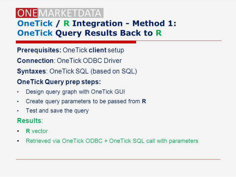 OneTick / R Integration - Method 1: OneTick Query Results Back to R