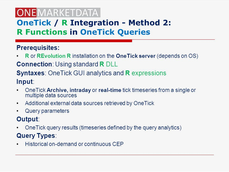 OneTick / R Integration - Method 2: R Functions in OneTick Queries