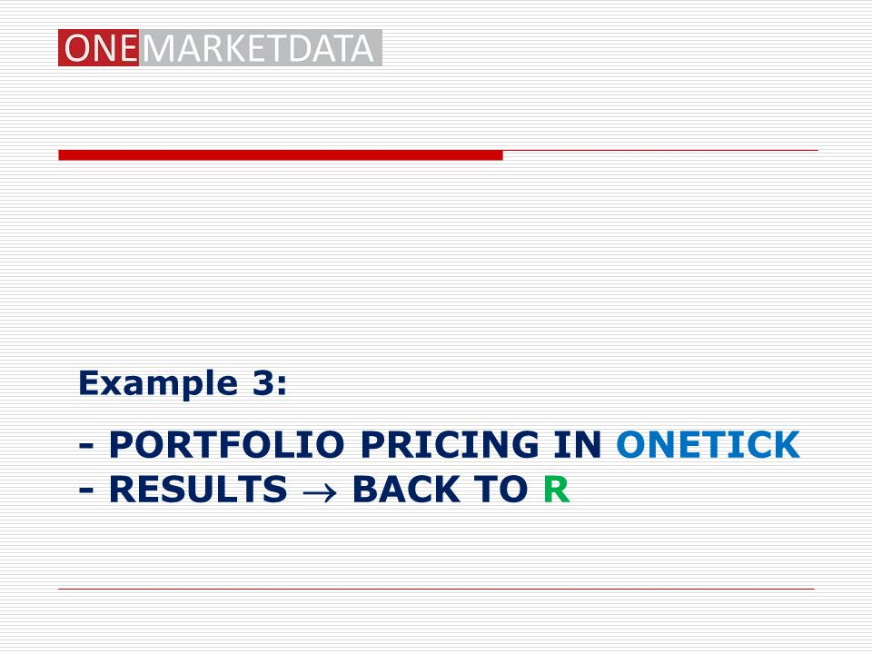 - Portfolio pricing in onetick - Results  back to r