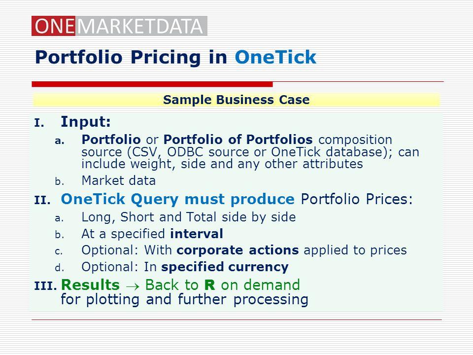 Portfolio Pricing in OneTick
