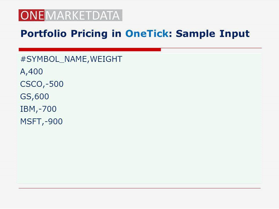Portfolio Pricing in OneTick: Sample Input
