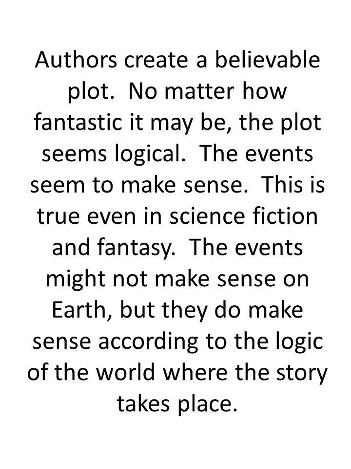 Authors create a believable plot